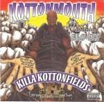 Kottonmouth - Killa Kottonfields
