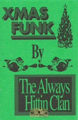 The Always Hittin Clan - Xmas Funk