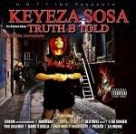 Keyeza Sosa - Truth B Told