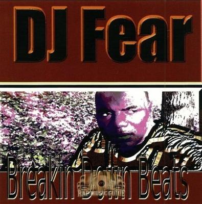 DJ Fear - Breakin Down Beats
