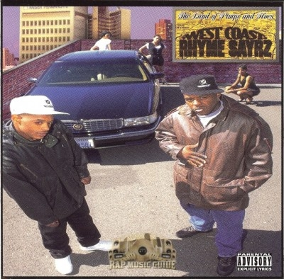 West Coast Rhyme Sayrz - The Land Of Pimps And Hoes