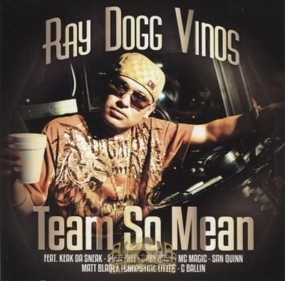 Ray Dogg Vinos - Team So Mean