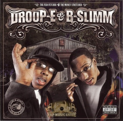 Droop-E & B-Slimm - The Fedi Fetcher And The Money Stretcher