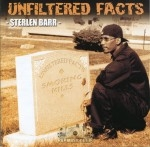 Sterlen Barr - Unfiltered Facts