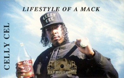 Celly Cel - Lifestyle of a Mack