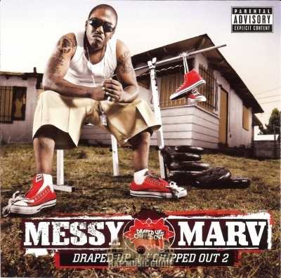 Messy Marv - Draped Up & Chipped Out 2