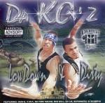 Da KG'z - Low Down & Dirty