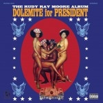 Rudy Ray Moore - Dolemite For President