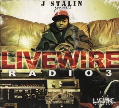 J. Stalin Presents - Livewire Radio 3