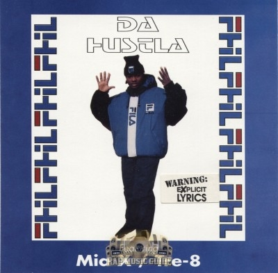 Fila Phil - Da Hustla