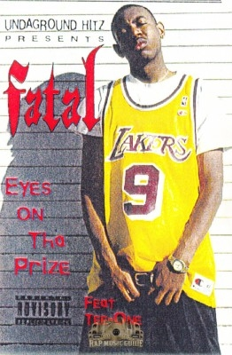 Fatal - Eyes On Tha Prize