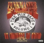 Funkmaster Flex Presents - The Mix Tape Volume 1: 60 Minutes Of Funk