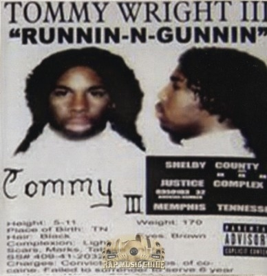 Tommy Wright III - Runnin -N- Gunnin