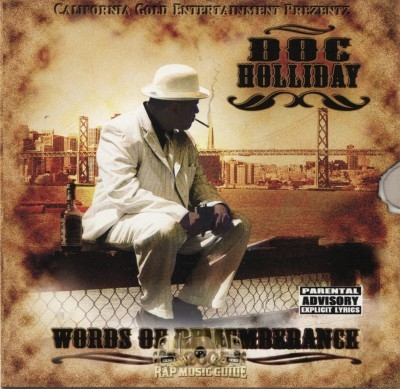 Doc Holiday - Words Of Rememberance 2005