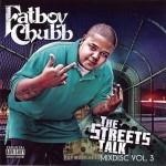 Fatboy Chubb - The Streets Talk: Mix Disc Vol. 3