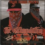 Evilside Records Presents - The Strangulation Part IV: All Banged Out