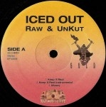 Iced Out - Raw & UnKut EP