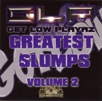 Get Low Playaz - Greatest Slumps Volume 2