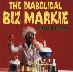 The Diabolical Biz Markie - The Biz Never Sleeps