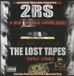 2RS - The Lost Tapes 1997-2001