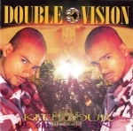 Double Vision - Keep Your Eyes Open