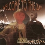 Young Zaya - Welcome To The Zay