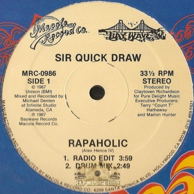 Sir Quick Draw - Rapaholic