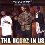 South Central Cartel - Tha Hoodz In Us