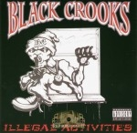 Black Crooks - Illegal Activities