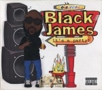Black James - It's A Party!