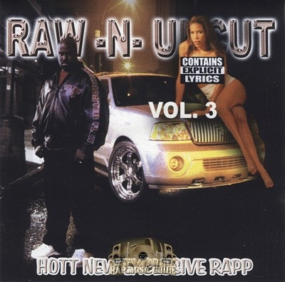 Raw -N- Uncut - Vol. 3