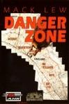 Mack Lew - Danger Zone