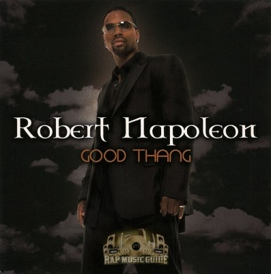 Robert Napoleon - Good Thang