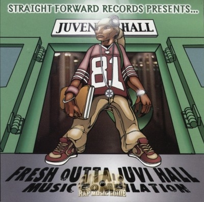 Straight Forward Records Presents - Fresh Outta Juvi Hall Music Compilation