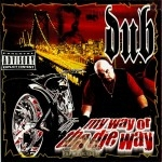 Dub - My Way Or The Die Way