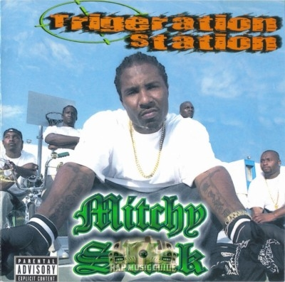 Mitchy Slick - Trigeration Station