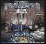 The Projects Presents - Balhers Forever