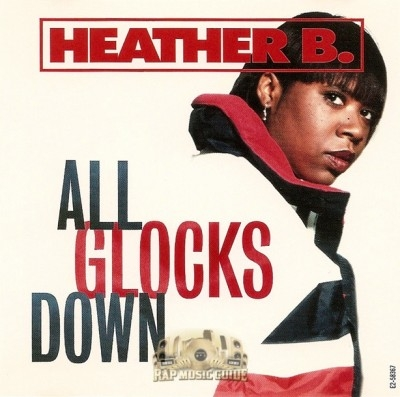 Heather B. - All Glocks Down