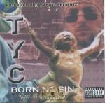 T.Y.C - Born N2 Sin