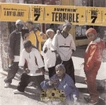 Mag 7 - Antuan & Ray Ray - Sumthin' Terrible - Feelin' It