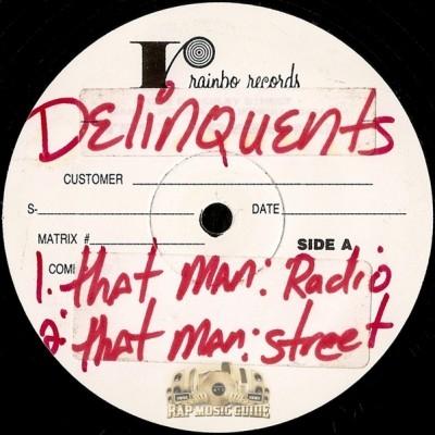 Delinquents - That Man / Renegades