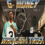 G-Money - Who Can I Trust