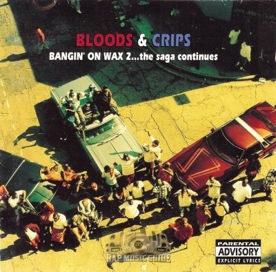 Bloods & Crips - Bangin' On Wax 2... The Saga Continues