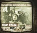Kobra Abysmal - Hungry As A Hostage