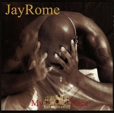 Jay Rome - My Restin Place