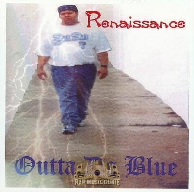 Renaissance - Outta Da Blue