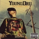 Young Dru - From Tha Ground 2 A Pound