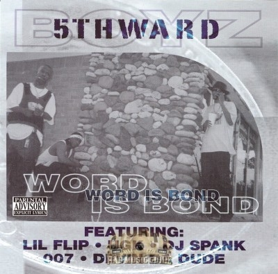 5th Ward Boyz - Word Is Bond