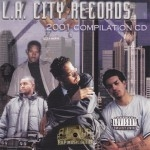 L.A. City Records - 2001 Compilation CD