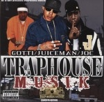 Yo Gotti, Juiceman, Yung Joc - Traphouse Musik